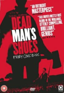 Dead Man's Shoes Movie Review