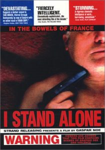 I Stand Alone Movie Review