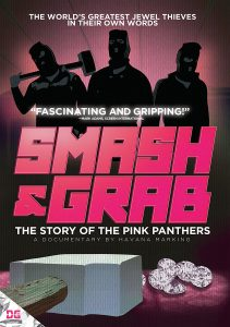 Smash & Grab - The Story of the Pink Panthers Documentary Review